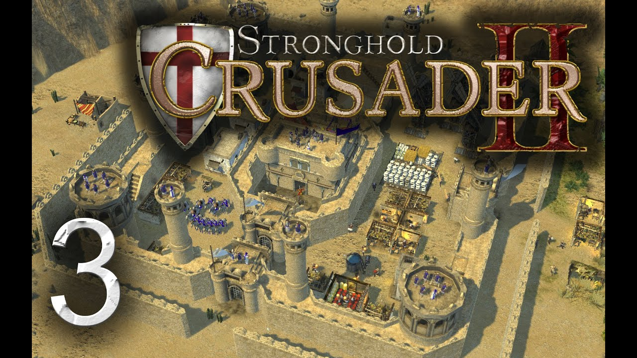 lets play stronghold crusader 2 campaign gameplay