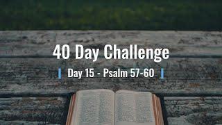 BTCC 40 Day Challenge - Day 15 - Psalm 57