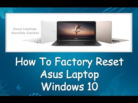 How do i restore my asus laptop to factory settings