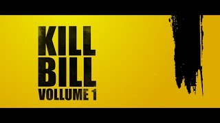Kill Bill Vol.1 Trailer