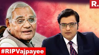 Remembering Former Prime Minister Atal Bihari Vajpayee | The Debate With Arnab Goswami