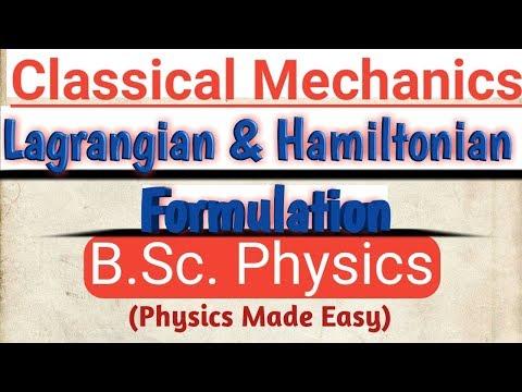 Lagrangian and Hamiltonian Formulation    B.Sc. 1st Sem    Classical Mechanics   