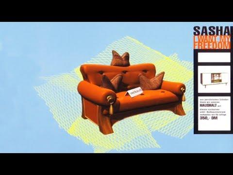 Sasha - I Want My Freedom (Club Mix)