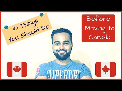 What To Do Before Moving To Canada 🇨🇦