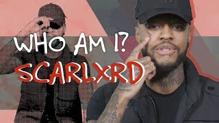 Meet Scarlxrd, the Man Behind the Mask - Who Am I?