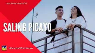 TIFFANY feat REVO RAMON - SALING PICAYO [Official Music Video] Lagu Minang Terbaru 2019