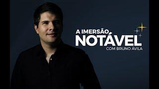 Participe da IMERSÃO NOTÁVEL   São Paulo 2018
