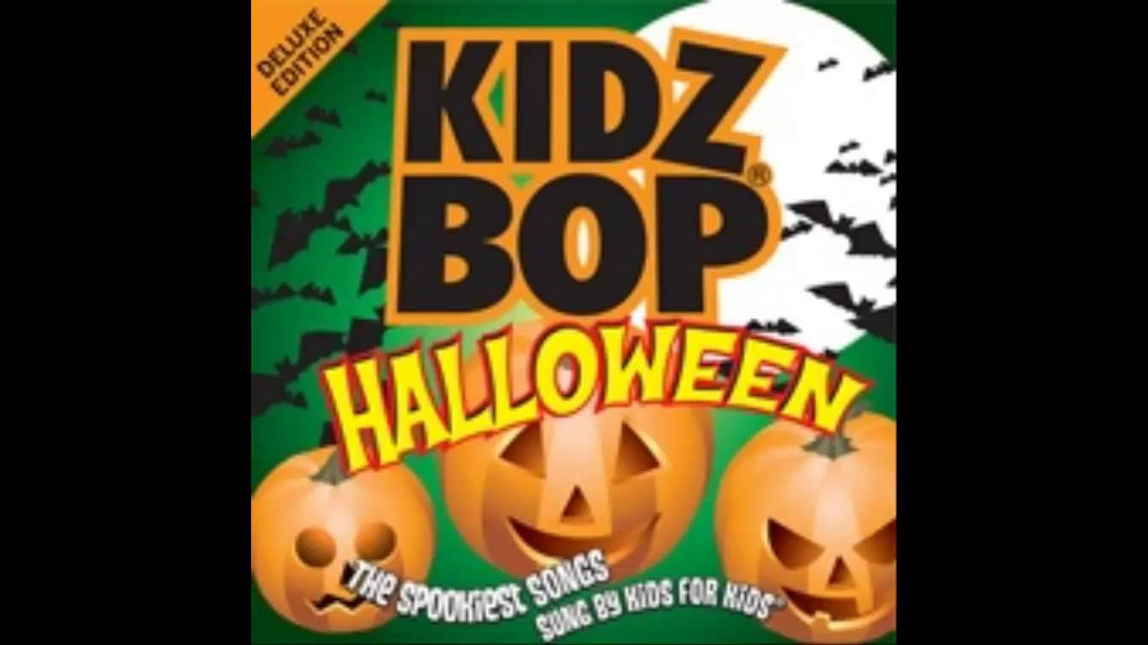 Kidz Bop Kids Kidz Bop Halloween Party Songs
