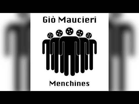 Giò Maucieri - Menchines