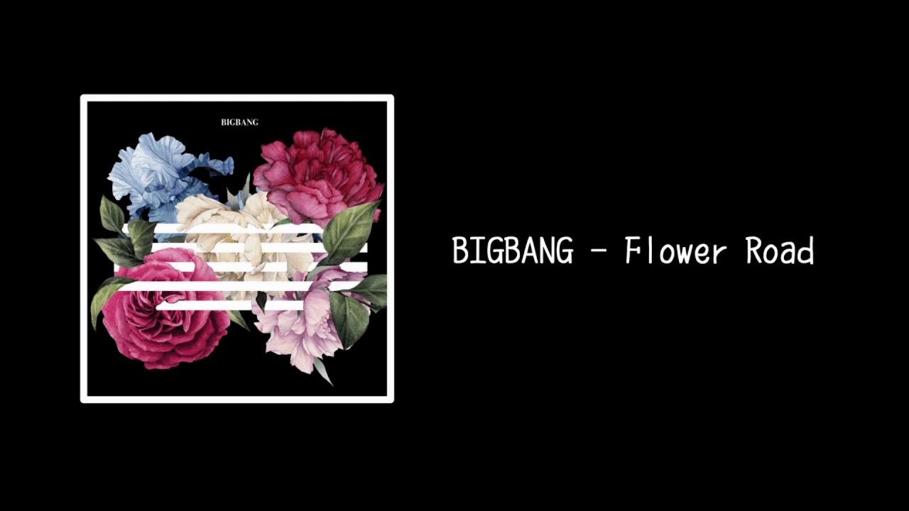 【歌詞中字】BIGBANG - Flower Road (花路) - YouTube