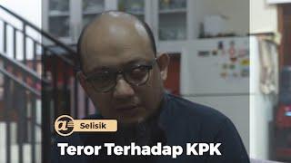 Teror Terhadap KPK |  Bersama Novel Baswedan