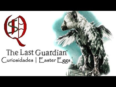 The Last Guardian | Curiosidades | Easter Eggs | Español