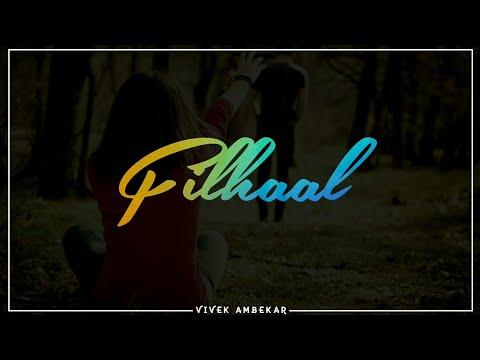 filhaal-status-|-female-version-|-whatsapp-status-|-ringtone-|-filhaal-female-version-status-video