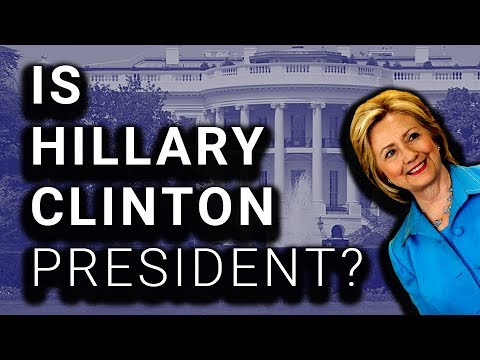 Is Hillary Clinton President?!