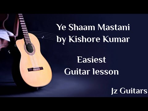 Ye Shaam Mastani - Kishor KumarEasy Guitar lesson and cover by JZ Guitars .