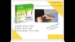 ESCONDER REDE WIFI - TP-LINK - Olha que Fácil Tutoriais