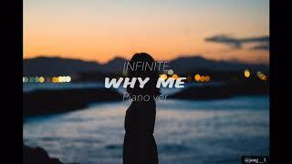 인피니트(INFINITE) - 왜 날(Why me) 피아노 버전? Piano version