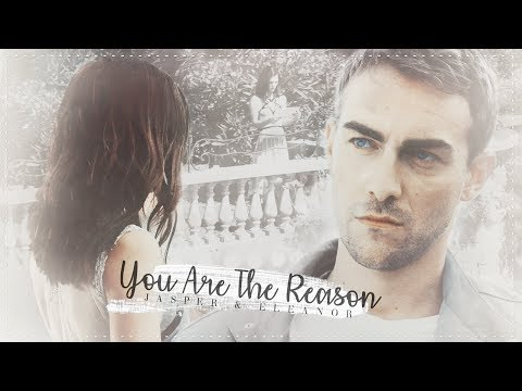 you are the reason | jasper & eleanor (+4.01)