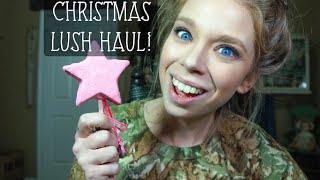 CHRISTMAS LUSH HAUL!