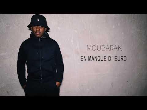 Youtube: Moubarak – En Manque D'euro #LAGRATUITÉ  // Son Officiel // 2018