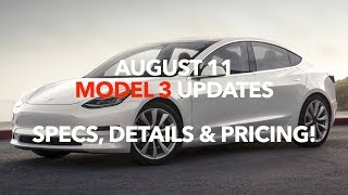 August 11 Model 3 Updates Specs, Details & Pricing | Model 3 Owners Club