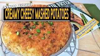 Cheesy Creamy Mashed Potatoes made in the Ninja Foodi