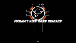 The Sisters of Mercy - You Could Be The One (Project Kiss Kass Version 2018)