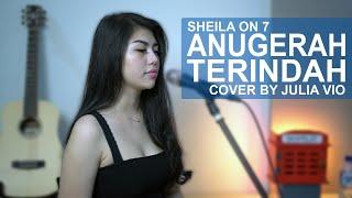 Download Anugerah Terindah Yang Pernah Kumiliki - Sheila On 7 Cover By Julia Vio Mp3