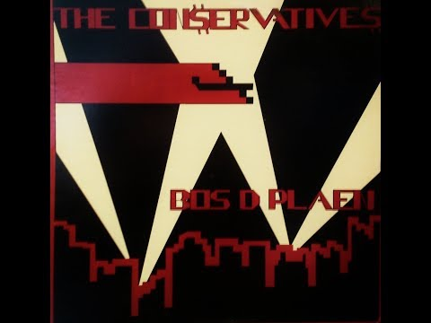 """Obscure 80's Bands """"The Conservatives - Bos D Plaen"""" (Complete Album)"""