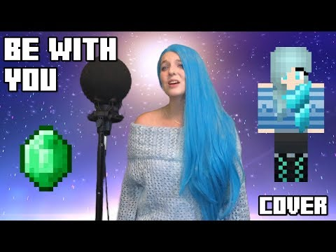 Be With You - Mondays [Cover] (Aphmau's MyStreet Emerald Secret Theme)