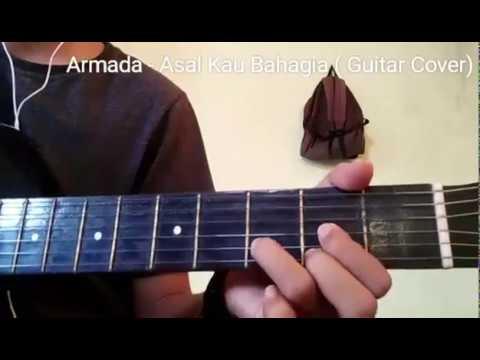 Armada - Asal Kau Bahagia ( Cover Guitar)