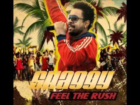 Feel the rush ~ Shaggy [Lyrics]