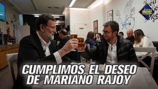 Cumplimos el deseo de Mariano Rajoy - El Hormiguero