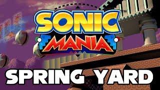 Sonic Mania - Spring Yard Zone - Walkthrough