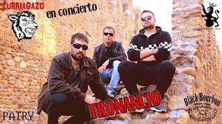 Zurriagazo en Concierto - Tronancio