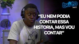 CLAUDINHO DE OLIVEIRA EU NEM PODIA CONTAR ESSA HISTORIA, MAS VOU CONTAR | Brito podcast