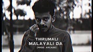 "Download Mp3 Thirumali - ""malayali Da""    Music Prod. By Arcado | Mal"
