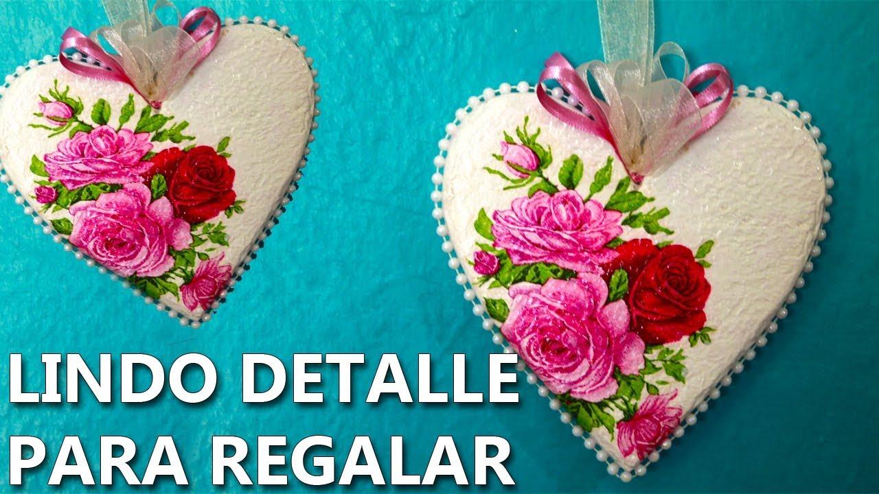 Manualidades Para El 10 De Mayo Lindo Corazón Decoupage Para Principiantes