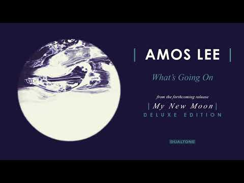Amos Lee - What's Going On (Official Audio)