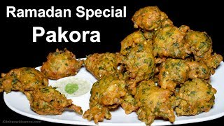 Pakora Recipe - Palak Pakora Recipe by Kitchen With Amna - Special Ramadan Recipe