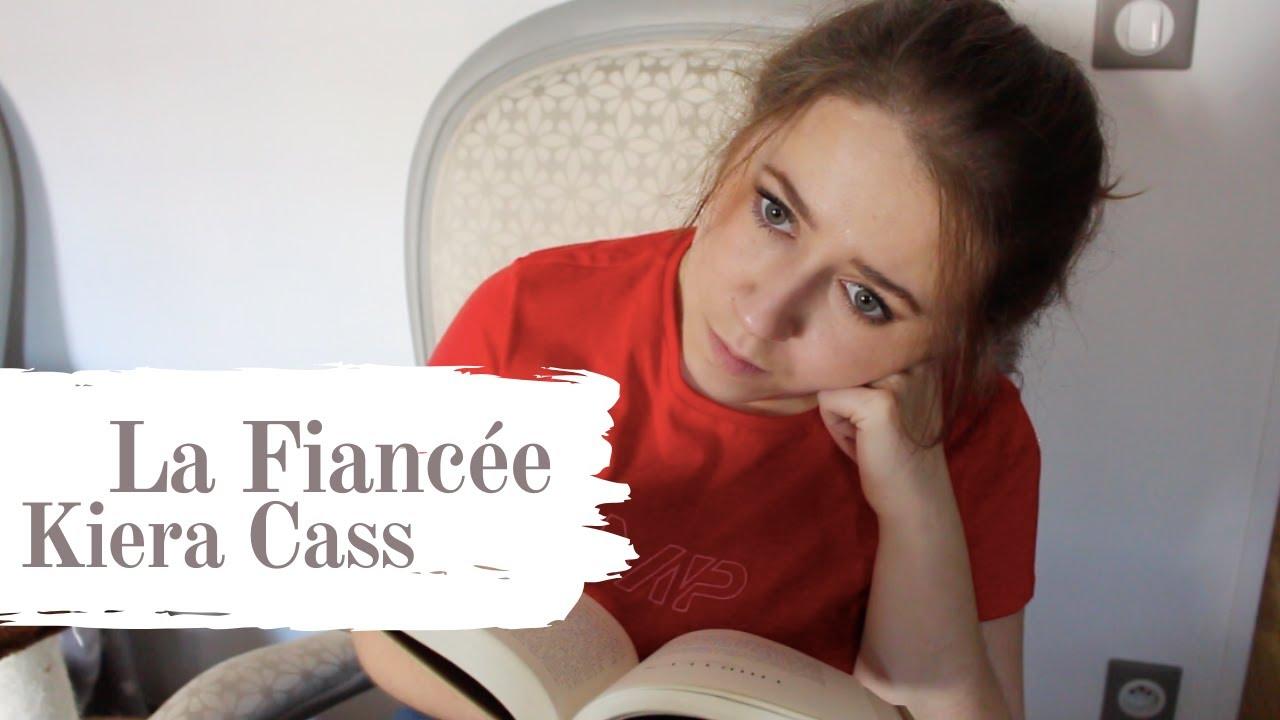 Download [BOOK REVIEW:] La Fiancée - Kiera Cass