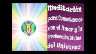 Meditación para Conectarnos con la Protección Divina del Amor Universal