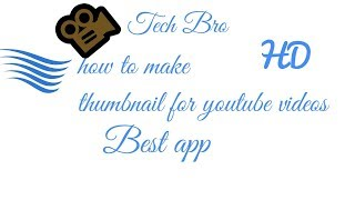 How to make thumbnail for youtube videos|Tech Bro