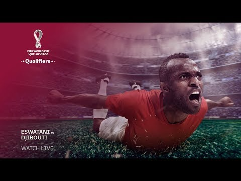 Eswatini v Djibouti - FIFA World Cup Qatar 2022™ qualifier - FRENCH COMMENTARY