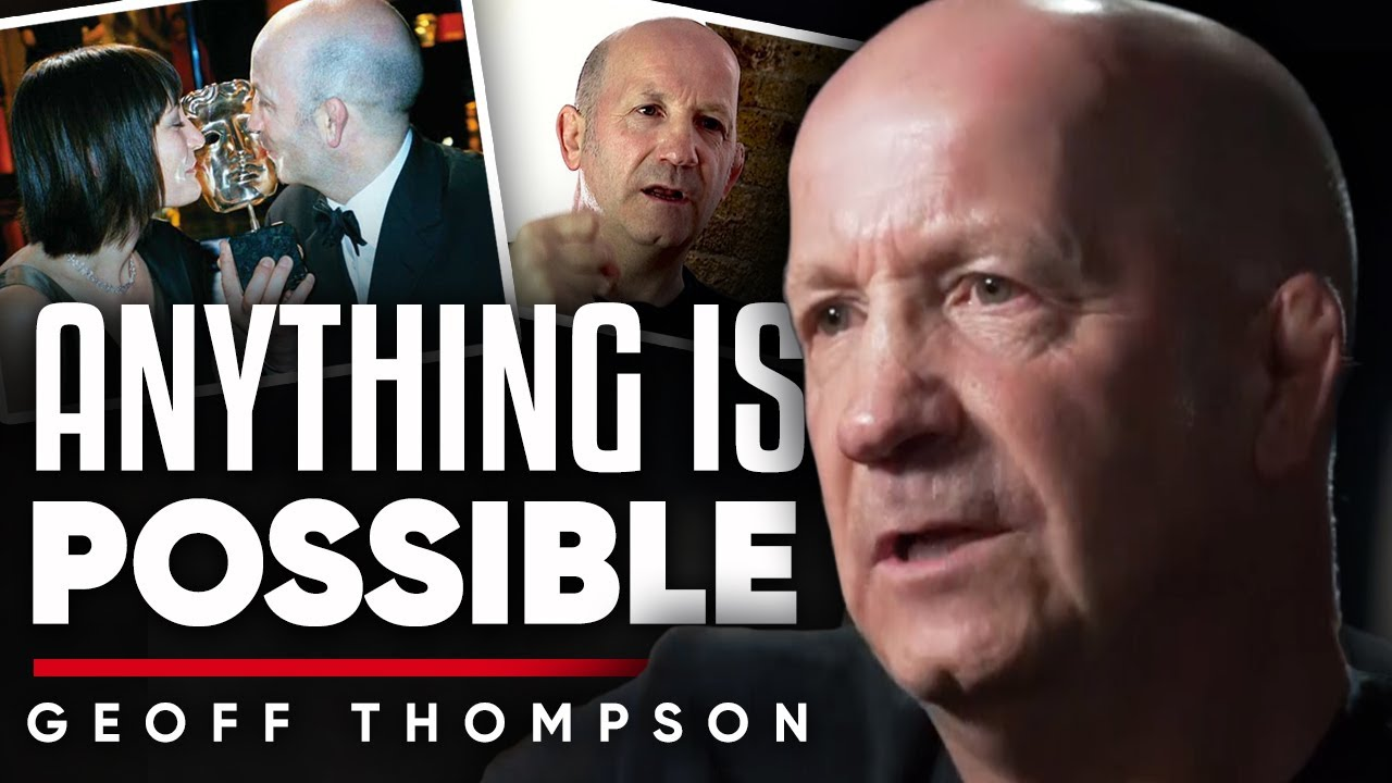 ANYTHING IS POSSIBLE: How To Remove Your Ego & Achieve All Of Your Dreams | Geoff Thompson