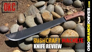 Ontario Bushcraft Machete OK6520 Review | OsoGrandeKnives