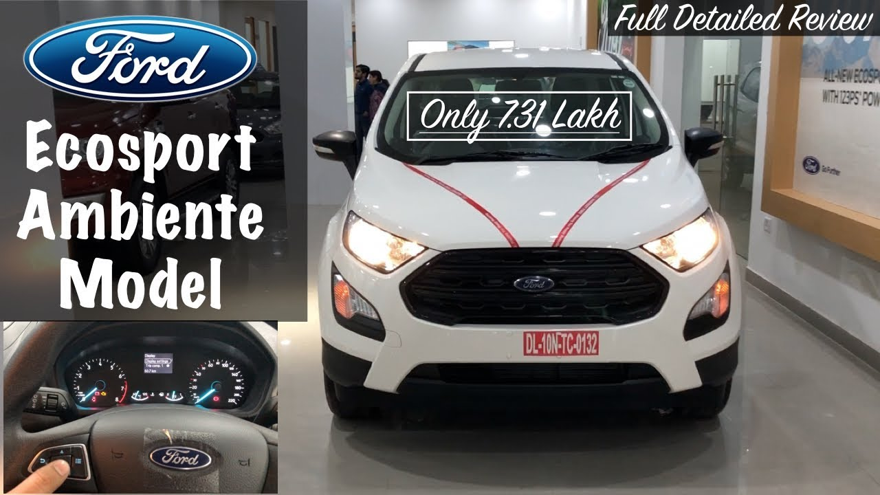 Ford Ecosport Facelift 2017 Ambiente Base Model Interior Exterior