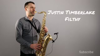 Justin Timberlake - Filthy [Saxophone Cover] by Juozas Kuraitis