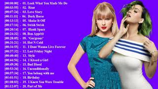 Taylor Swift,  Katy Perry Greatest Hits || Taylor Swift,  Katy Perry Greatest Hits Playlist 2018