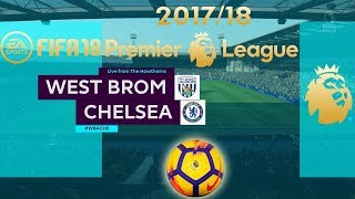 FIFA 18 West Brom vs Chelsea | Premier League 2017/18 | PS4 Full Match